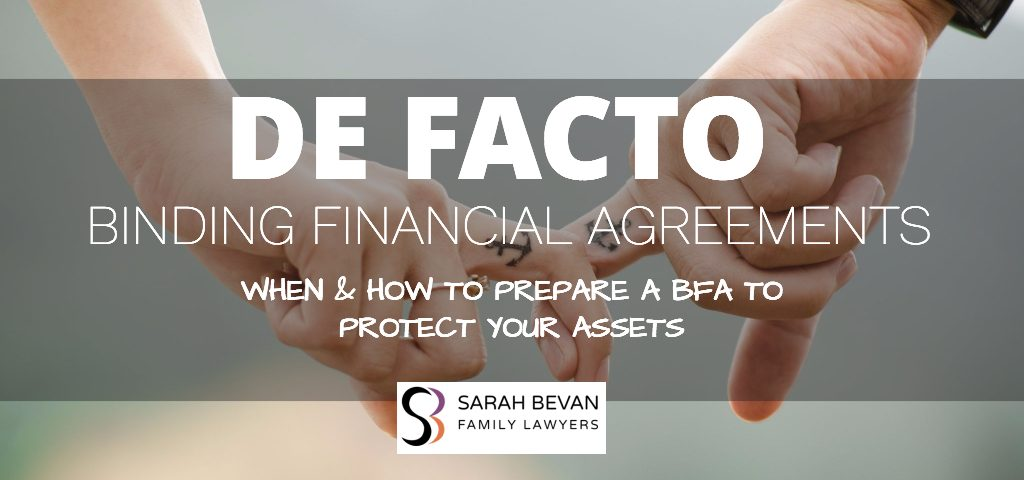 Binding Financial Assets for defacto relationships lawyer Sydney