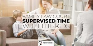 Supervised visits with the kids family lawyer sydney