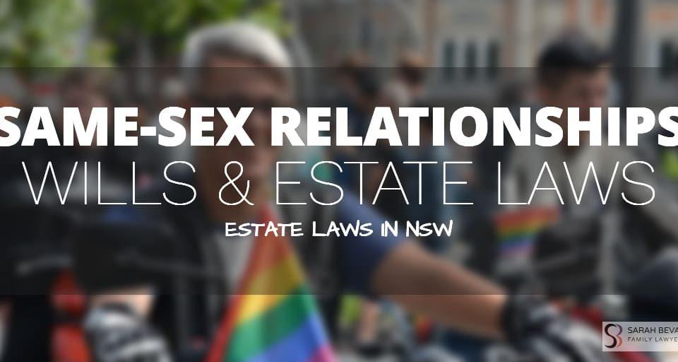 Same Sex Relationship Wills Estate Lawyer SYdney