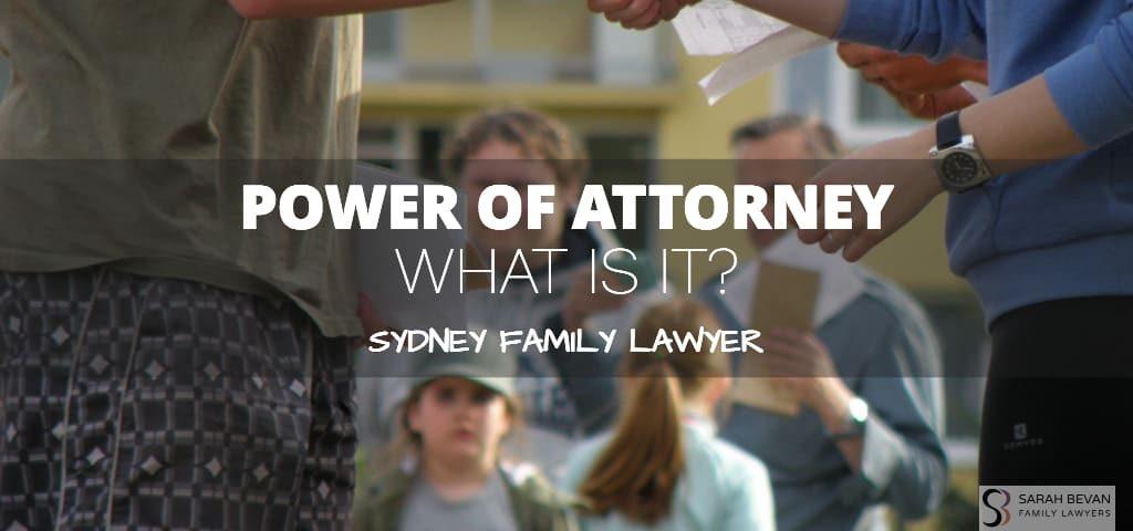 Power of Attorney Family Lawyer Sydney