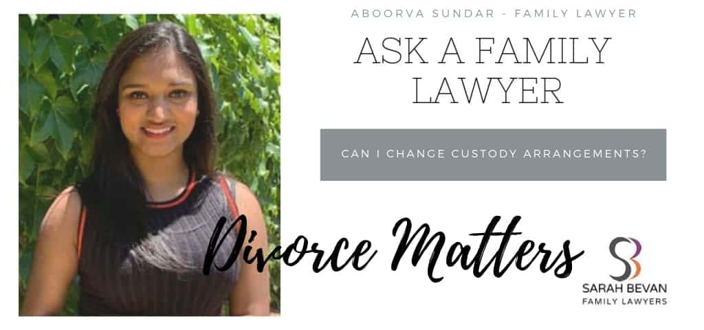 Changing custody arrangements - Family Lawyer Sydney