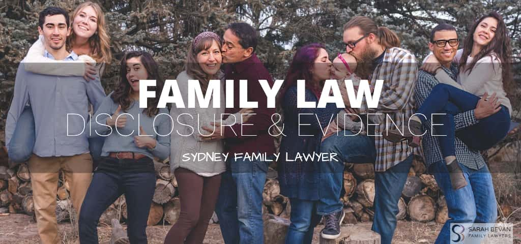 Family Law Evidence Disclosure Lawyer Sydney