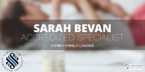 Sarah Bevan Accredited Specialist Family Lawyer Sydney