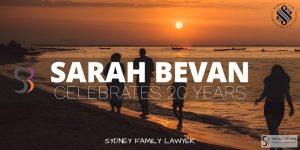 Sarah Bevan Family Lawyer Sydney Celebrates 20 years