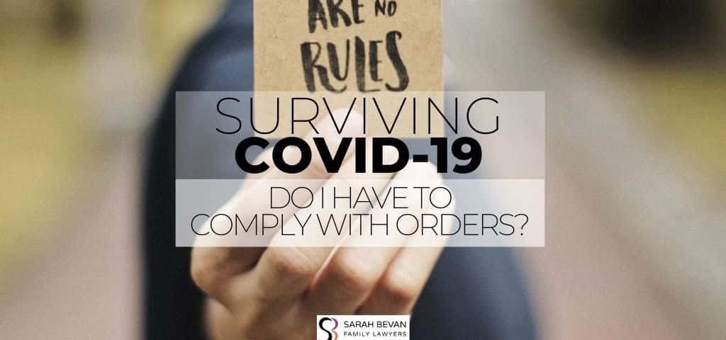 COVID19 COMPLY WITH ORDERS FAMILY LAWYERS PARRAMATTA
