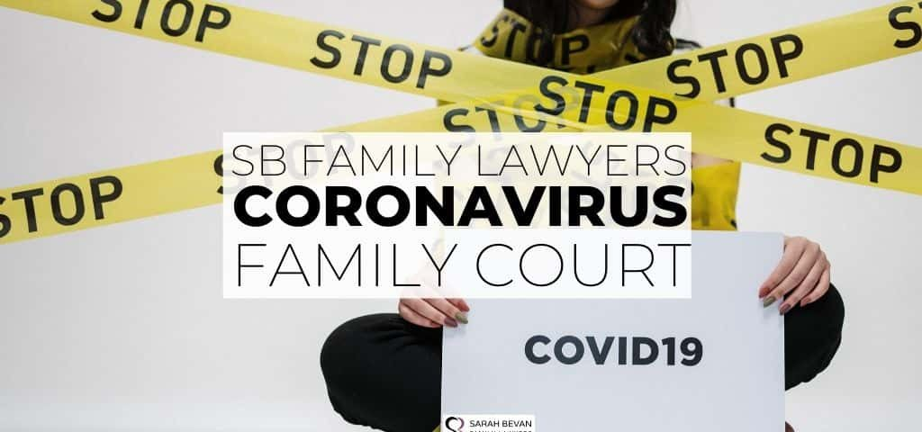 COVID-19 Parenting Orders and Arrangement Sarah Bevan Family Lawyers Sydney & Parramatta