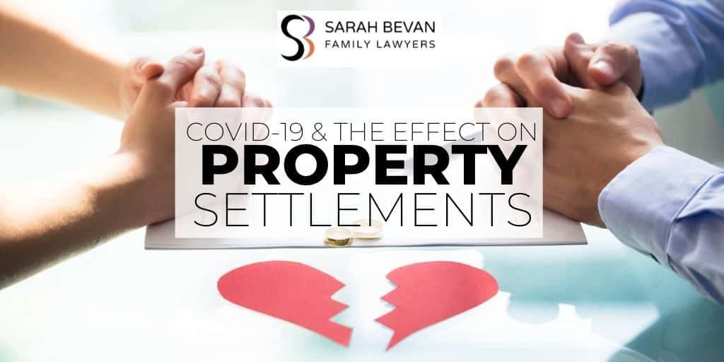 Property Settlement Divorce Lawyer COVID Parramatta