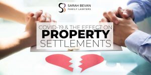 Property Settlement Divorce Lawyer COVID Parramatta