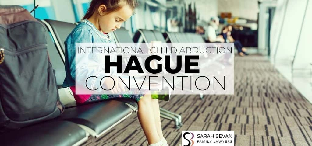 hague convention child abduction family lawyer sydney
