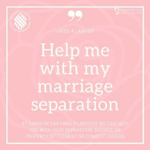 Help me with my marriage separation lawyer sydney