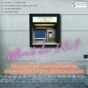 Money transfer out of joint account divorce separation lawyer sydney