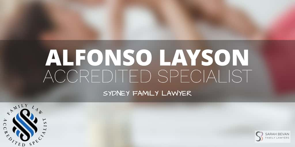 Alfonso Layson Accredited Specialist Sydney Family lawyer