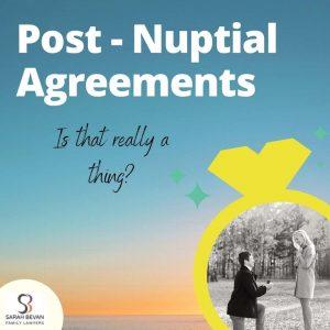 Post Nuptial Agreement Binding Financial BFA Lawyer