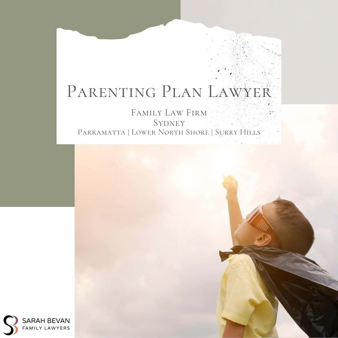 Parenting Plan Family Lawyer Sydney