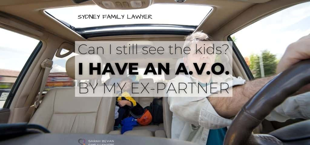 I have an avo can i still see the kids lawyer sydney