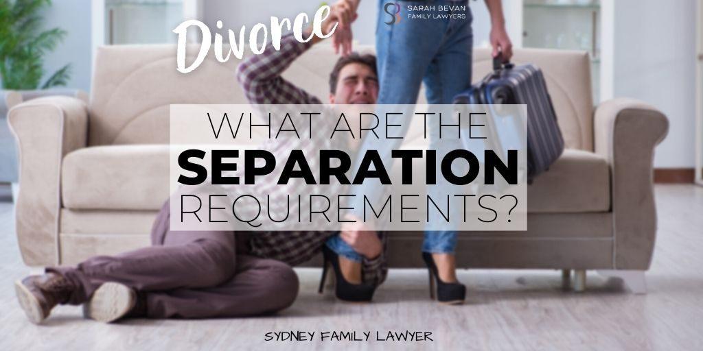 requirements separation divorce lawyer sydney