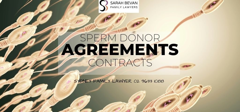 Sperm Donor Agreement - Family Lawyers Sydney Sarah Bevan