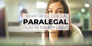 role paralegal family law lawyer case parramatta